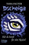 Dscheiga - Bist du bereit für eine Mission?