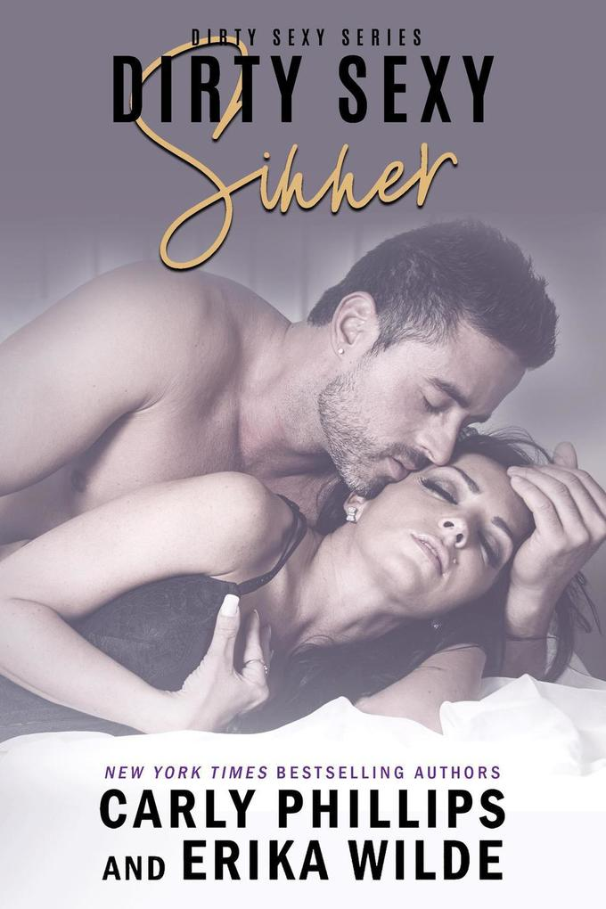 Dirty Sexy Sinner (Dirty Sexy Series, #4) als eBook