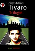 Tivaro Trilogie