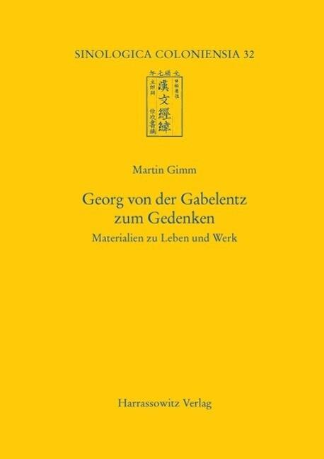 Georg von der Gabelentz zum Gedenken als eBook ...