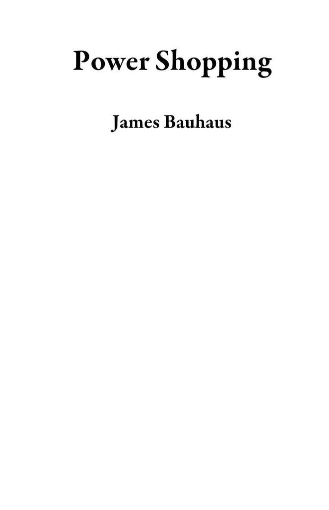 Power Shopping als eBook Download von James Bau...