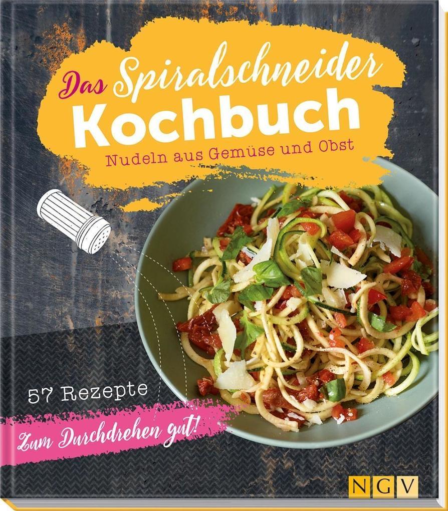 Das Spiralschneider-Kochbuch als Buch