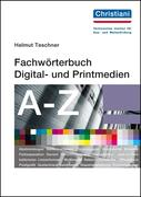 Fachwörterbuch Digital- und Printmedien