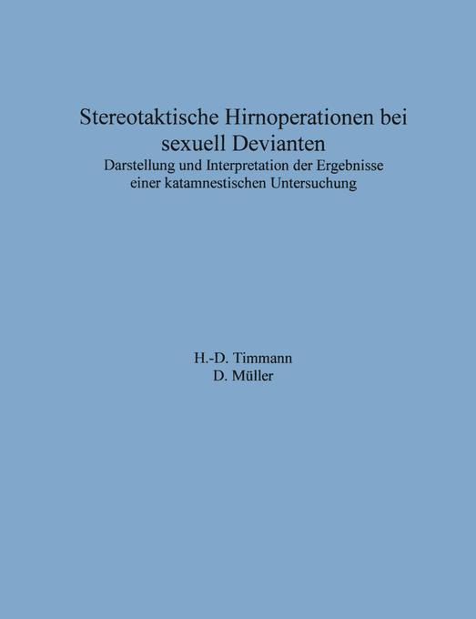 Stereotaktische Hirnoperationen bei sexuell Devianten als Buch