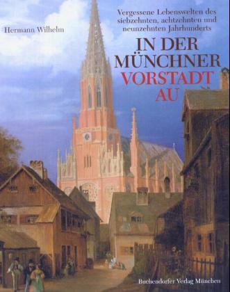 Münchner Vorstadt Au als Buch