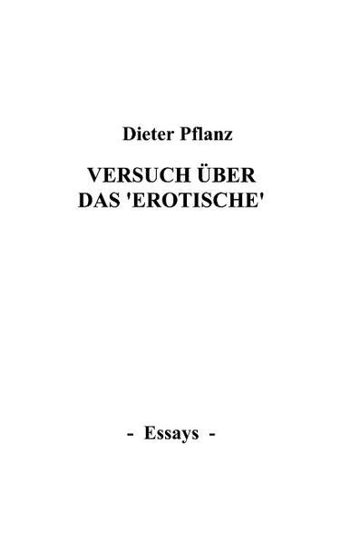 """Versuch über das """"Erotische"""" als Buch"""