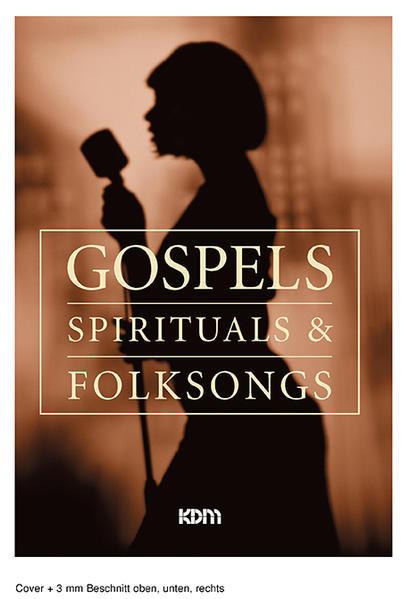 Gospels, Spirituals & Folksongs als Buch