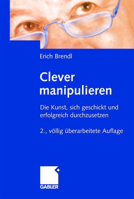 Clever manipulieren als Buch