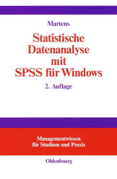 Statistische Datenanalyse mit SPSS für Windows als Buch