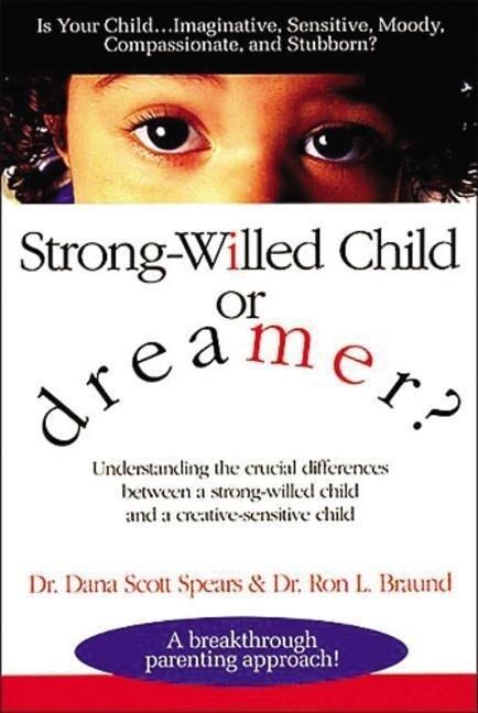 Strong-Willed Child or Dreamer? als Taschenbuch