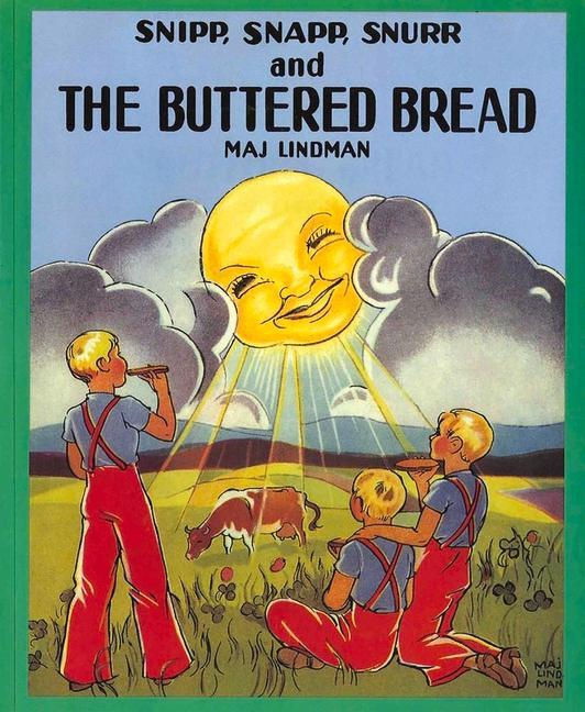 Snipp, Snapp, Snurr and the Buttered Bread als Taschenbuch