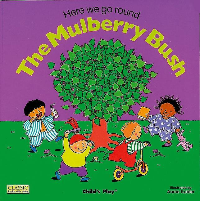 Here We Go Round the Mulberry Bush als Taschenbuch