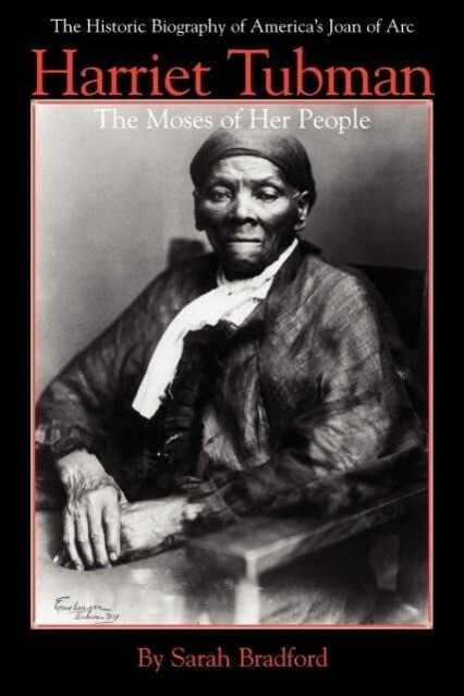 Harriet Tubman: The Moses of Her People als Taschenbuch