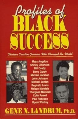 Profiles of Black Success: Thirteen Creative Geniuses Who Changed the World als Buch