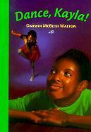 Dance, Kayla als Buch