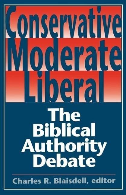 Conservative Moderate Liberal als Taschenbuch
