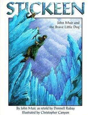 Stickeen: John Muir and the Brave Little Dog als Taschenbuch