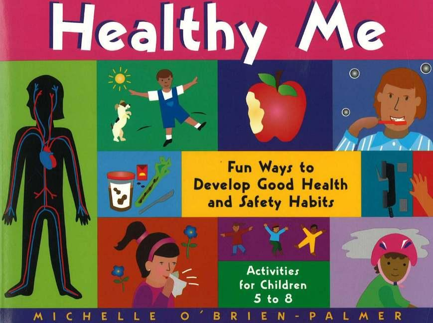 Healthy Me: Fun Ways to Develop Good Health and Safety Habits als Taschenbuch