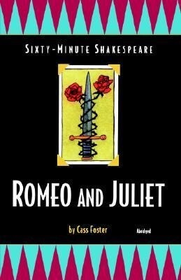 Romeo and Juliet: Sixty-Minute Shakespeare Series als Taschenbuch