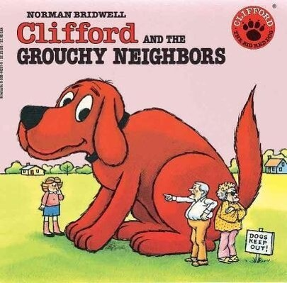 Clifford and the Grouchy Neighbors als Taschenbuch
