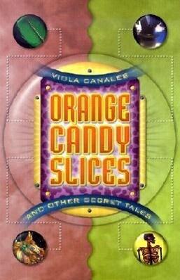 Orange Candy Slices: And Other Secret Tales als Taschenbuch