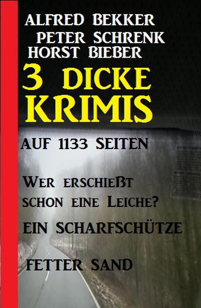 3 dicke Krimis auf 1133 Seiten (Alfred Bekker's Krimi Stunde, #7) als eBook