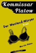Kommissar Platow, Band 4: Der Westend-Würger