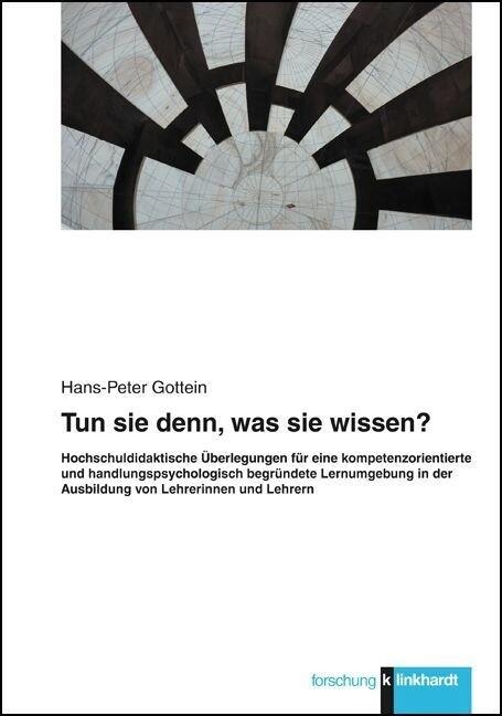 Tun sie denn, was sie wissen? als Buch von Hans...