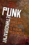 Punk Ethnography: Artists & Scholars Listen to Sublime Frequencies
