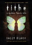 Tithe: A Modern Faerie Tale als Taschenbuch
