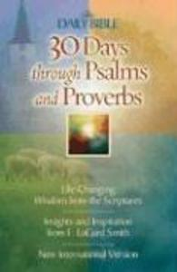 30 Days Through Psalms and Proverbs als Taschenbuch