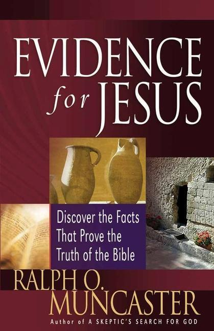 Evidence for Jesus: Discover the Facts That Prove the Truth of the Bible als Taschenbuch