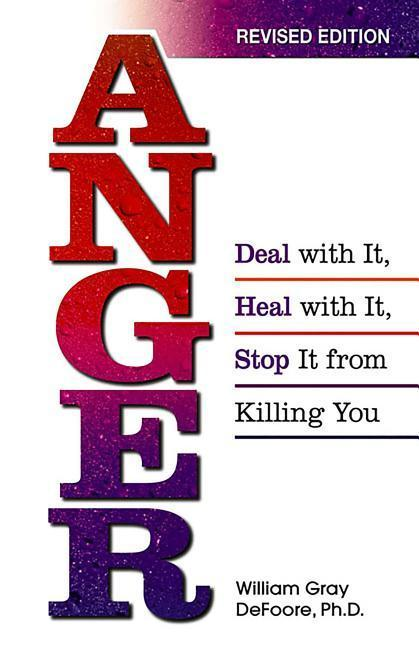 Anger: Deal with It, Heal with It, Stop It from Killing You als Taschenbuch