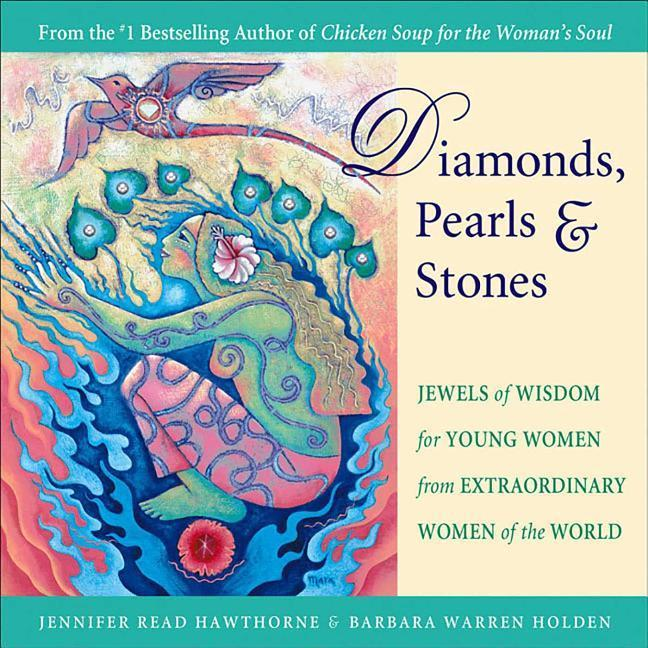 Diamonds, Pearls & Stones: Jewels of Wisdom for Young Women from Extraordinary Women of the World als Taschenbuch