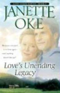 Love's Unending Legacy als Taschenbuch