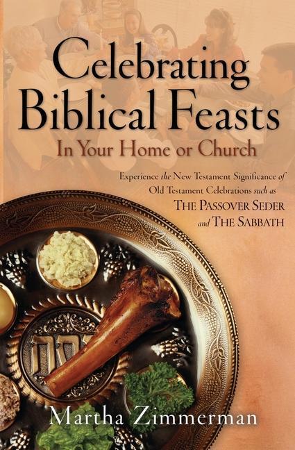 Celebrating Biblical Feasts als Taschenbuch