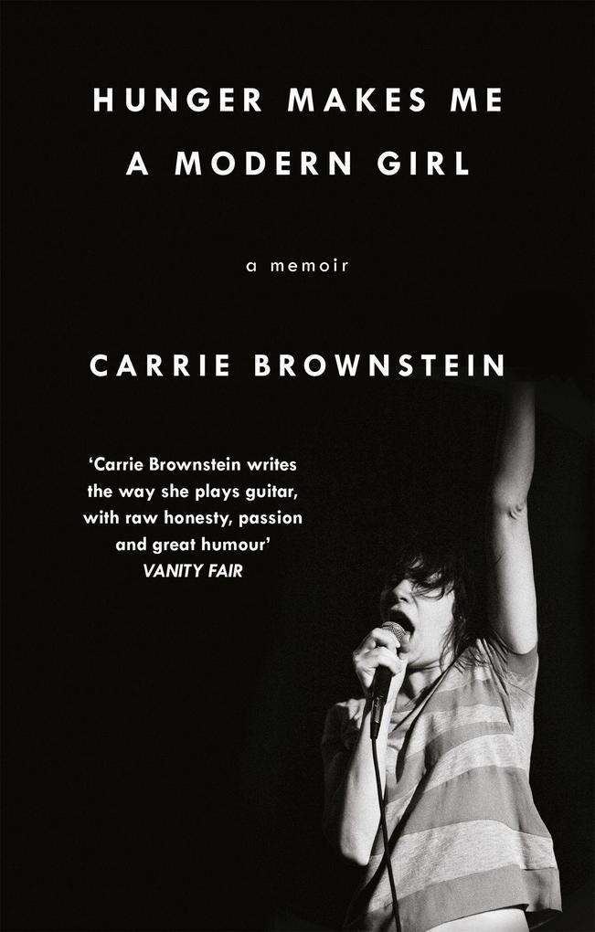 Hunger Makes Me a Modern Girl als Buch von Carr...