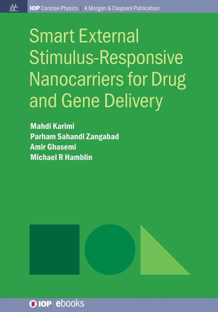 Smart External Stimulus-Responsive Nanocarriers...