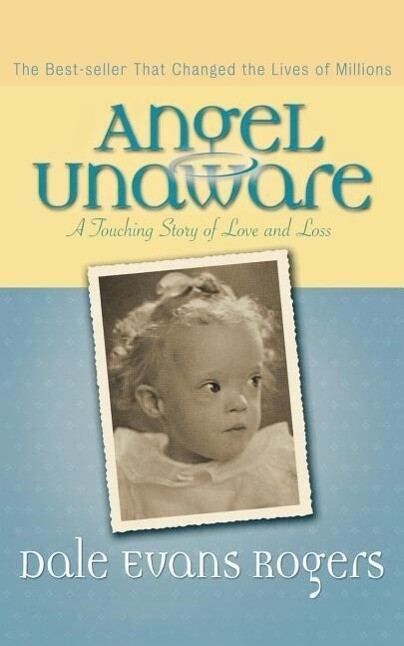 Angel Unaware: A Touching Story of Love and Loss als Taschenbuch