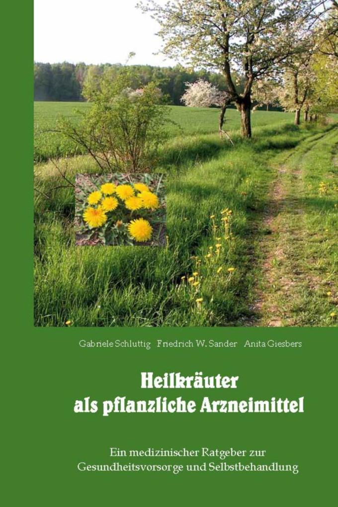 Heilkräuter als pflanzliche Arzneimittel als Bu...
