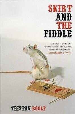 Skirt and the Fiddle als Taschenbuch