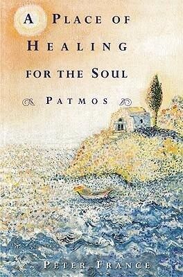 A Place of Healing for the Soul: Patmos als Taschenbuch