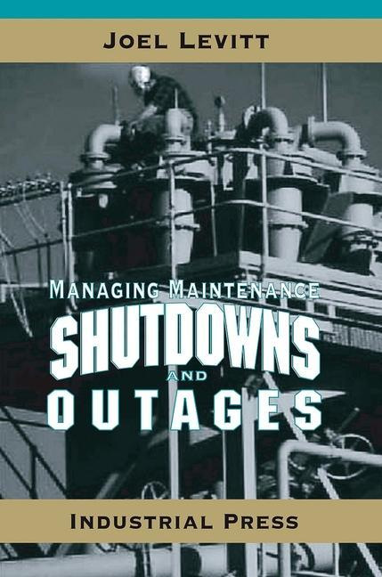 Managing Maintenance Shutdowns and Outages als Buch