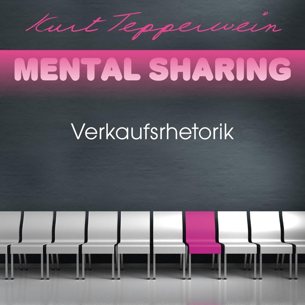 Mental Sharing: Verkaufsrhetorik als Hörbuch Do...