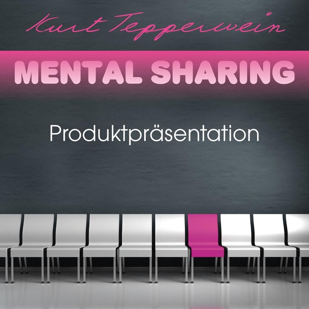 Mental Sharing: Produktpräsentation als Hörbuch...
