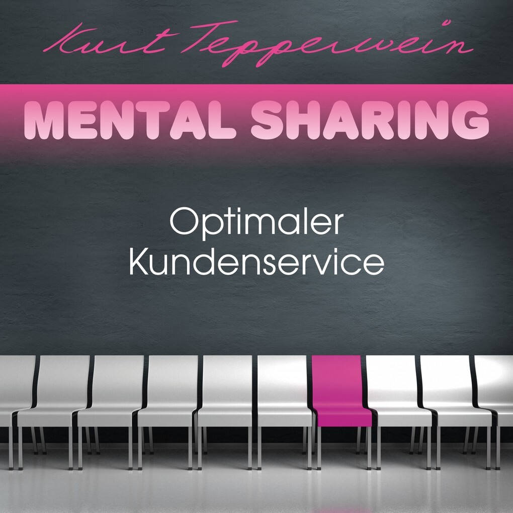 Mental Sharing: Optimaler Kundenservice als Hör...