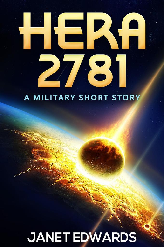 Hera 2781: A Military Short Story als eBook