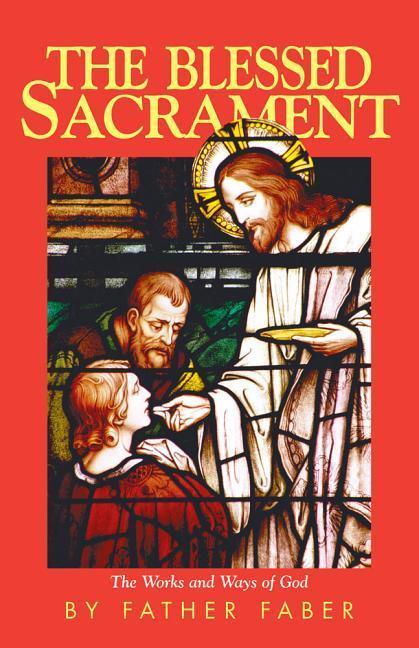 The Blessed Sacrament als Taschenbuch
