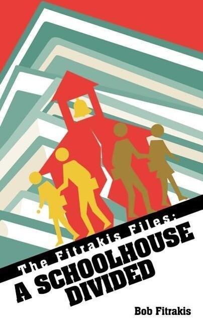 A Schoolhouse Divided als Taschenbuch