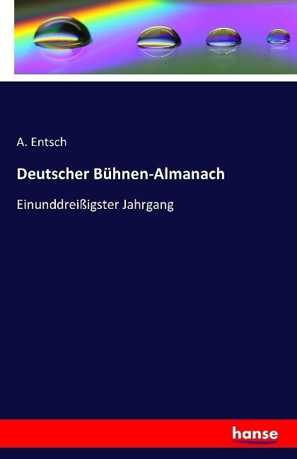 Deutscher Bühnen-Almanach als Buch von A. Entsch
